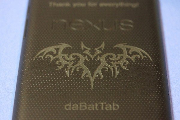 daBatTab - Laser Engraved Nexus 7